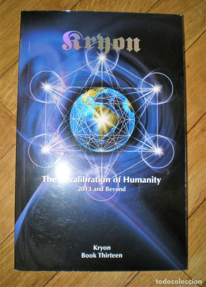THE RECALIBRATION OF HUMANITY, DE KRYON, BOOK THIRTEEN (Libros nuevos sin clasificar)