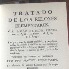 Libros: TRATADO DE LOS RELOXES ELEMENTARES POR FRANCISCO PEREZ PASTOR. Lote 204806903