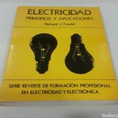 Libros: ELECTRICIDAD PRINCIPIOS Y APLICACIONES. Lote 205203598