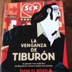 Libros: DESCATALOGADO Y DIFICIL VENGAZA DE TIBURÓN, DESCATALOGADO. DANI EL ROJO.. Lote 205566765