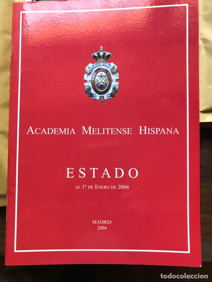 ACADEMIA MELITENSE HISPANA ESTADO A 1 DE ENERO DE 2004 (Libros nuevos sin clasificar)