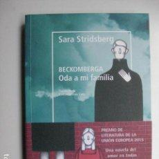 Libros: LIBRO - ODA A MI FAMILIA - ED. NORDICA LIBROS - SARA STRIDSBERG - NUEVO. Lote 205824925