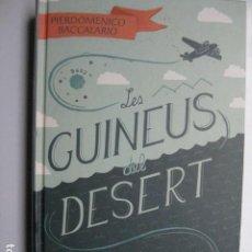 Libros: LIBRO - LES GUINEUS DEL DESERT - ED. EDEBE - PIERDOMENICO BACCALARIO - NUEVO EN CATALAN. Lote 205827627