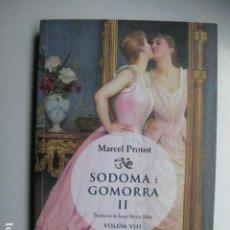 Libros: LIBRO - SODOMA I GOMORRA II VOL. VIII - ED. EL CERCLE DE VIENA - MARCEL PROUST - NUEVO EN CATALAN. Lote 205828405