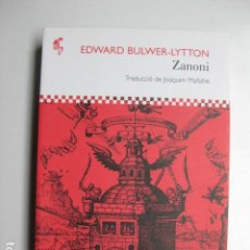 Libros: LIBRO - ZANONI - ED. ADESIARA - EDWARD BULWER-LYTTON - NUEVO EN CATALAN. Lote 205839173