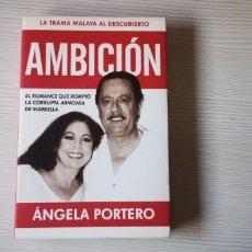 Libros: ISABEL PANTOJA (AMBICIÓN) POR ÁNGELA PORTERO. Lote 205844163