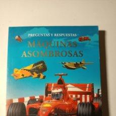 Libros: PREGUNTAS Y RESPUESTAS MAQUINAS ASOMBROSAS. Lote 206284906