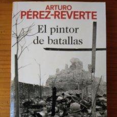 Libros: EL PINTOR DE BATALLAS. Lote 206300636