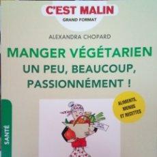 Libros: LIBRO MANGER VÉGÉTARIEN - ALEXANDRA CHOPAR. Lote 206308417