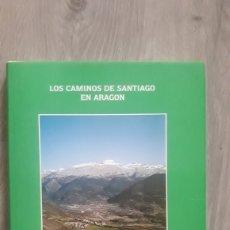 Libros: ANTONIO UBIETO ARTETA - LOS CAMINOS DE SANTIAGO EN ARAGÓN. Lote 206338881
