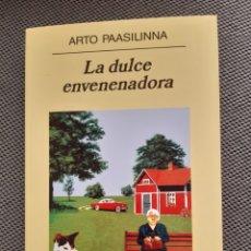 Libros: ARTO PASILINNA. LA DULCE ENVENENADORA. Lote 206344993