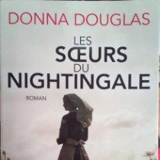 Libros: LIBRO LES SCEURS DU NIGHTINGALE - DONNA DOUGLAS. Lote 206391090