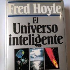 Libros: EL UNIVERSO INTELIGENTE. Lote 206574355