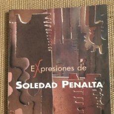 Libros: EXPRESIONES SOLEDAD PENALTA. Lote 206584485