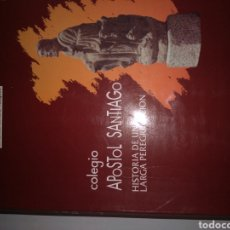 Libros: COLEGIO APÓSTOL SANTIAGO. Lote 206587777