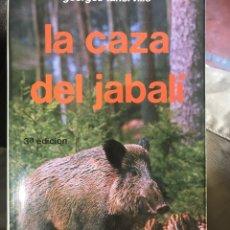 Libros: LA CAZA DEL JABALÍ TERCERA EDICIÓN. Lote 206867506
