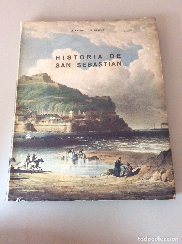 HISTORIA DE SAN SEBASTIÁN J.ANTONIO DEL CAMINO (Libros nuevos sin clasificar)