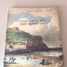 Libros: HISTORIA DE SAN SEBASTIÁN J.ANTONIO DEL CAMINO. Lote 206973398