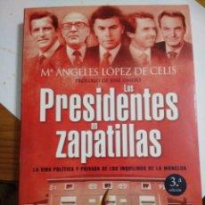 Libros: LOS PRESIDENTES EN ZAPATILLAS. Lote 207245868