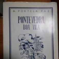 Libros: PONTEVEDRA,BOA VILA. Lote 207247511