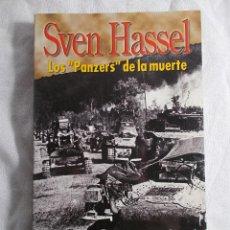 """Libros: LOS """"PANZERS"""" DE LA MUERTE - SVEN HASSEL - EDICIÓN SALVAT. Lote 208014901"""