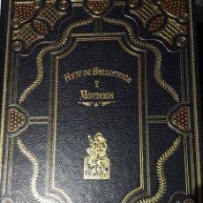 Libros: ARTE DE MONTERIA Y BALLESTERÍA POR MARTINEZ ESPINAR CAZA. Lote 208384796