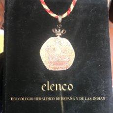 Libros: ELENCO DEL COLEGIO HERÁLDICO DE ESPAÑA Y DE LAS INDIAS. Lote 208571378