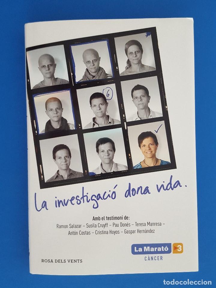 LIBRO / EL LLIBRE DE LA MARATÓ - LA INVESTIGACIÓ DONA VIDA / GRUPO EDITORIAL 2018 (Libros nuevos sin clasificar)