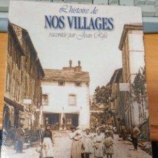 Libros: HISTORIE DE NOS VILLAGES. Lote 208789178