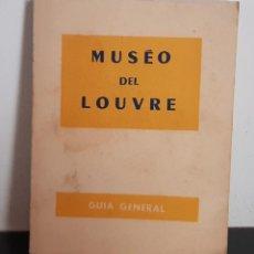 Libros: GUIA GENERAL DEL MUSEO DEL LOUVRE. Lote 208812370