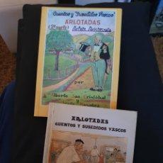 Libros: LIBROS 1°Y 2° ARLOTADAS, CUENTOS Y SUSEDIDOS VASCOS. Lote 208996903