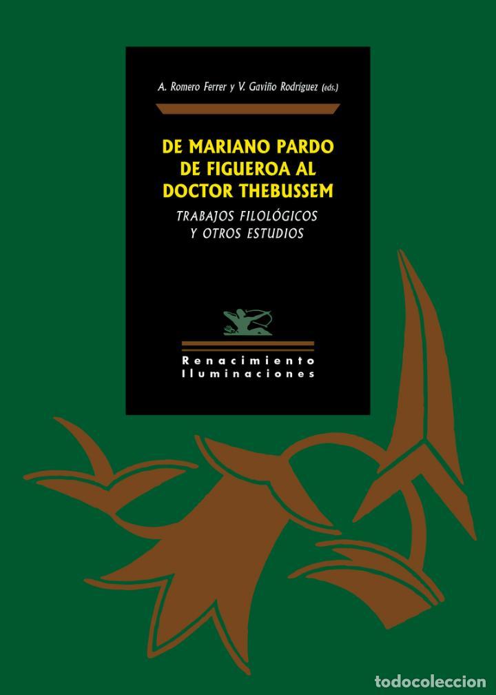 DE MARIANO PARDO DE FIGUEROA AL DOCTOR THEBUSSEM. (Libros nuevos sin clasificar)