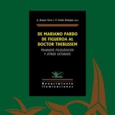 Libros: DE MARIANO PARDO DE FIGUEROA AL DOCTOR THEBUSSEM.. Lote 209068873