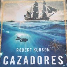 Libros: CAZADORES DE PIRATAS KURSON ARIEL 2016. Lote 210094717