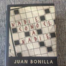 Libros: NADIE CONOCE A NADIE JUAN BONILLA. Lote 210206345