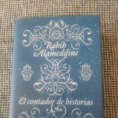 Libros: EL CONTADOR DE HISTORIAS RABIH ALAMEDGINE. Lote 210206395