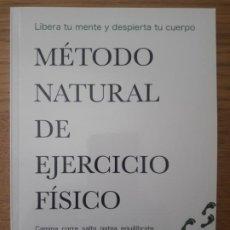 Libros: METODO NATURAL DE EJERCICIO FISICO, ROBERT SANCHEZ. SIN EDITORIAL. 2013 RARO. Lote 210552783