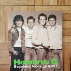 Libros: HOMBRES G - SEGUIMOS LOCOS, Y QUÉ?. Lote 210935847