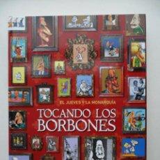 Libros: LIBRO TOCANDO LOS BORBONES - NUEVO. Lote 211718943