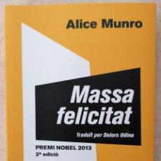 Libros: MASSA FELICITAT - ALICE MUNRO - CLUB EDITOR - 2013. Lote 211835840