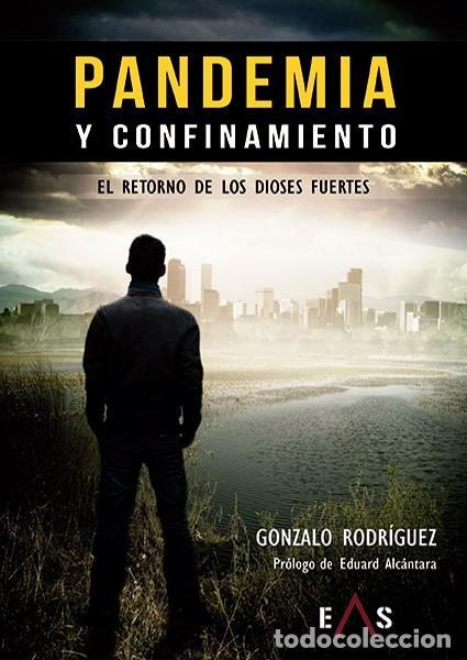 pandemia y confinamiento el retorno de los dios - Comprar Libros nuevos sin  clasificar en todocoleccion - 211896301