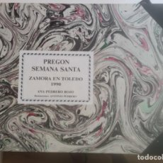 Libros: PREGÓN SEMANA SANTA ZAMORA EN TOLEDO 1990. Lote 212055330