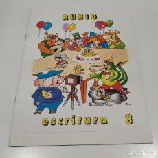 Libros: LIBRO CUADERNILLO RUBIO , ESCRITURA 8. Lote 212476713