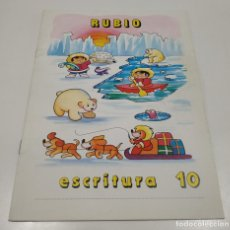 Libros: LIBRO CUADERNILLO RUBIO , ESCRITURA 10. Lote 212476877