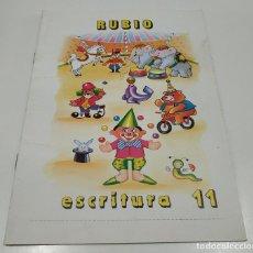 Libros: LIBRO CUADERNILLO RUBIO , ESCRITURA 11. Lote 212476907