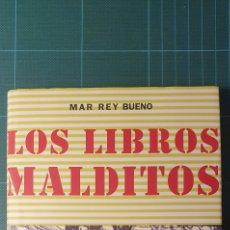 Libros: LOS LIBROS MALDITOS - MAR REY BUENO. Lote 212557568