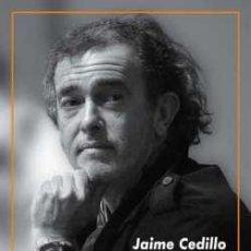 Libros: JUAN CARLOS ARAGÓN: EL CARNAVAL CON MAYÚSCULAS. JAIME CEDILLO. Lote 212813605