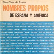 Libros: NOMBRES PROPIOS DE ESPAÑA Y AMÉRICA. SIN USAR.. Lote 213873392