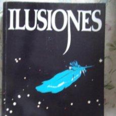 Libros: ILUSIONES. Lote 213890685