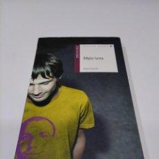 Libros: LIBRO MALA LUNA ROSA HUERTAS.. Lote 214194867